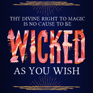 thy divine right ot magic is no cause to be wicked as you wish