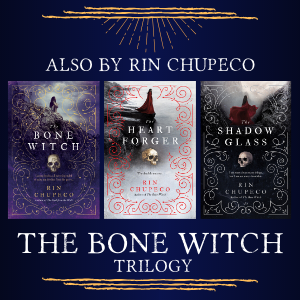 also by rin chupeco, the bone witch trilogy