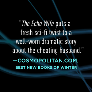 The Echo Wife by Sarah Gailey science fiction and fantasy book and audiobook reviews