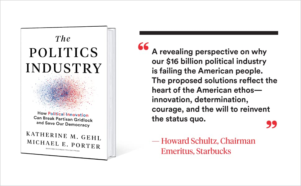 politics, business, duopoly, democracy, election, howard schultz, michael porter, HBS, innovation,