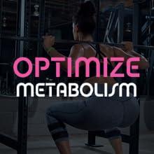 optimize metabolism