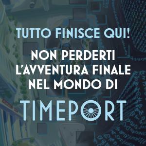 timeport, capitolo finale, blackout