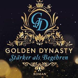 Golden Dynasty Größer als Begehren
