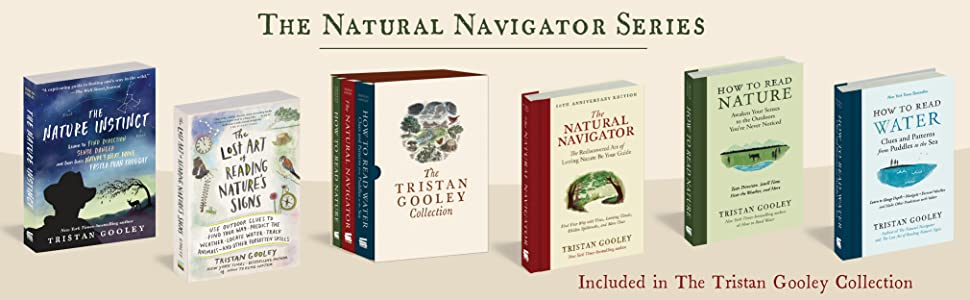 tristan gooley;natural navigator;lost art of reading natures signs