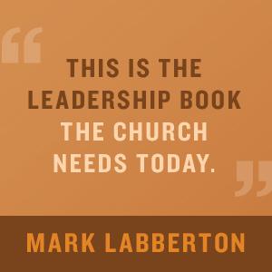 Tod Bolsinger leadership church Mark Labberton