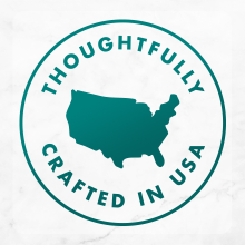 Thoughtfully crafted in the USA
