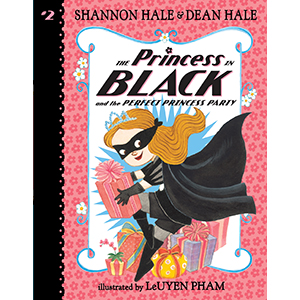 princess in black; superhero; first chapter books; learning to read; monsters; girl power; birthdays