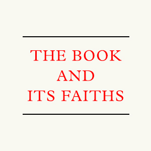 book and its faiths
