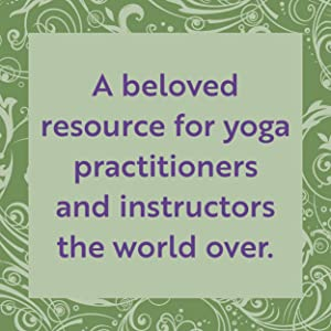 A beloved resource for yoga practitioners and instructors the world over.