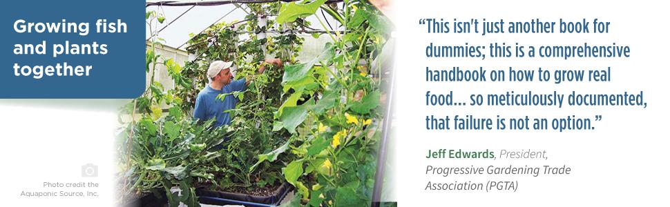 Growing Fish and Plants Together: Jeff Edwards Progressive Gardening Trade Association