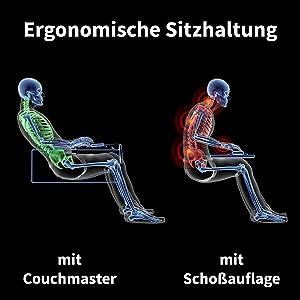 Ergonomische Sitzhaltung am Couchmaster