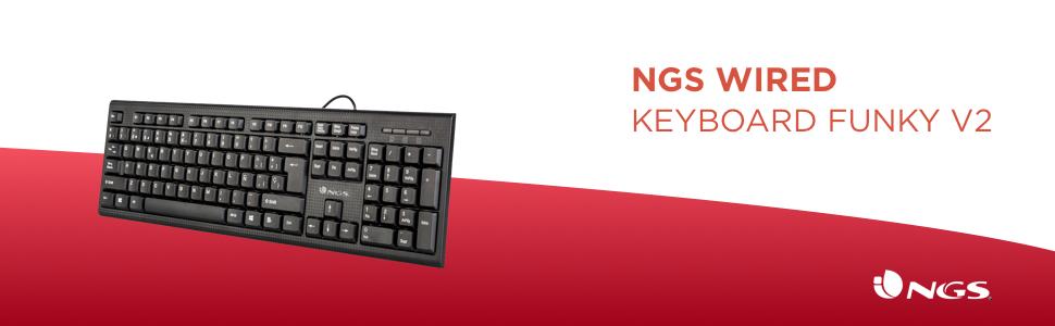 NGS FUNKYV2 Teclado con Cable y conexión USB, 104 Teclas de Membrana, Patas Ajustables para Regular su Inclinación, Plug&Play (QWERTY Español)