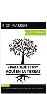 purpose, PDL, Rick Warren, Purpose Driven Life, life, identity, Spanish, study guide