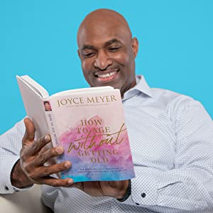 joyce meyer living long happy life how to age without getting old christian advice bestseller