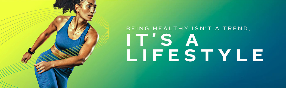 Being healthy isn't a trend. It's a lifestyle.