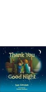 thank you and good night, jon gordon, jon gordon kids books, jon gordon kids guides