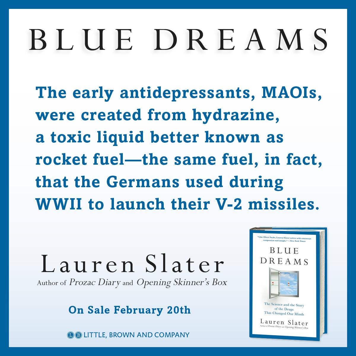 Blue Dreams: The Science and the Story of the Drugs that Changed Our ...