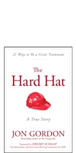 the hard hat, jon gordon, jon gordon books, jon gordon guides, jon gordon fables