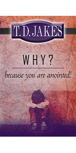 why because you are anointed t.d. jakes