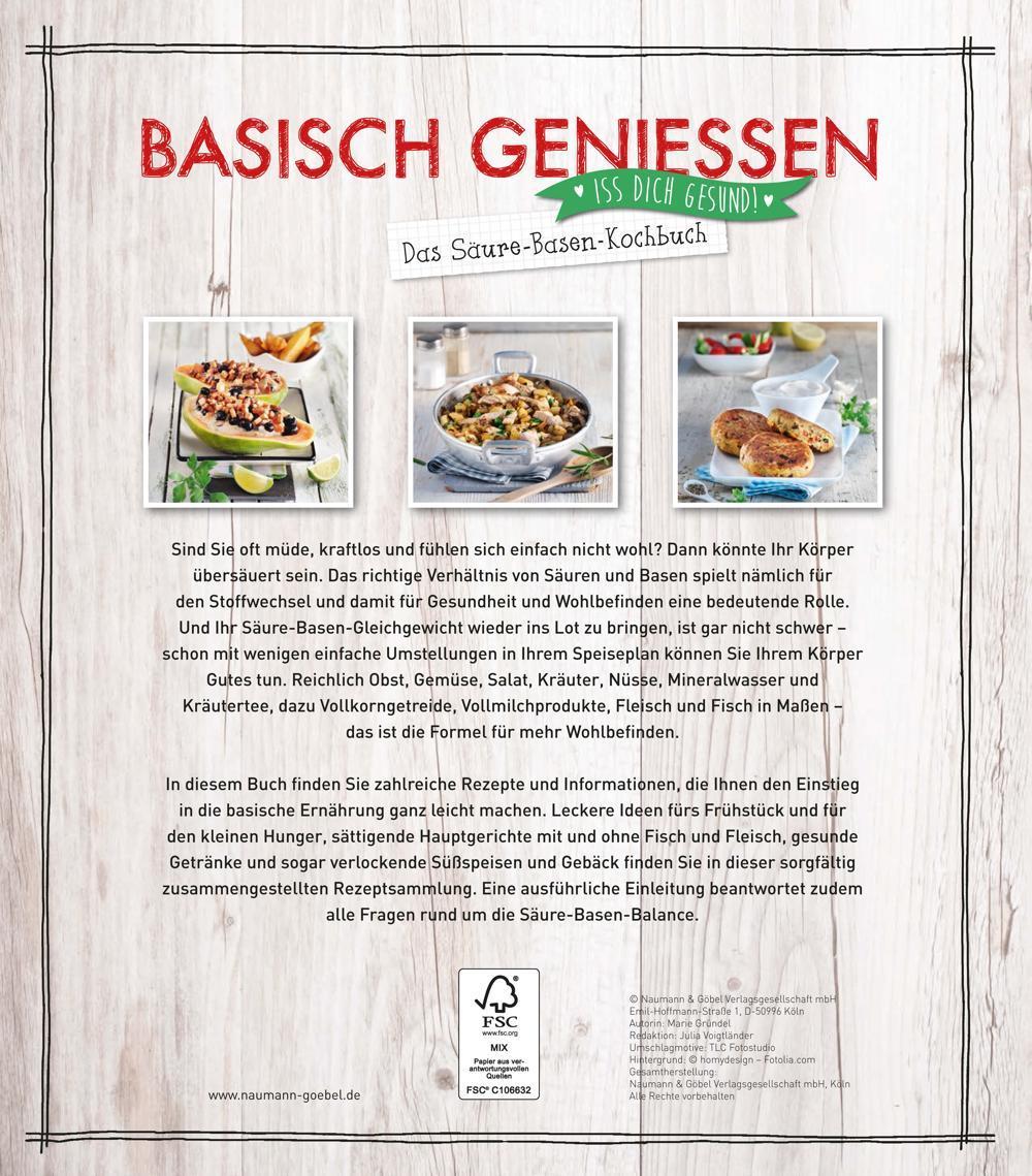 Basisch genießen - Das Säure-Basen-Kochbuch: Iss dich gesund: Amazon ...