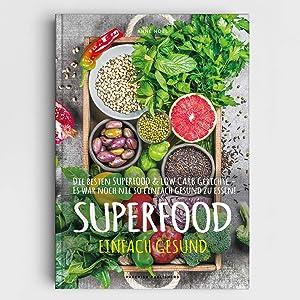 Superfood gesund kochen
