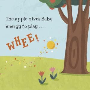 The apple gives Baby energy to play. Whee!