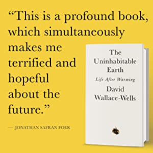 uninhabitable earth;global warming;climate change;science;nature;earth day books;earth day;science