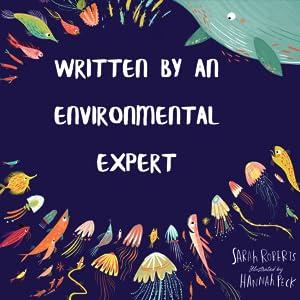 Written by an environmental expert