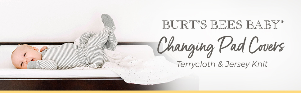 Burts Bees Baby Organic Changing Pad Covers Knit Terry cloth Jersey Boys Girls Unisex Newborn Infant