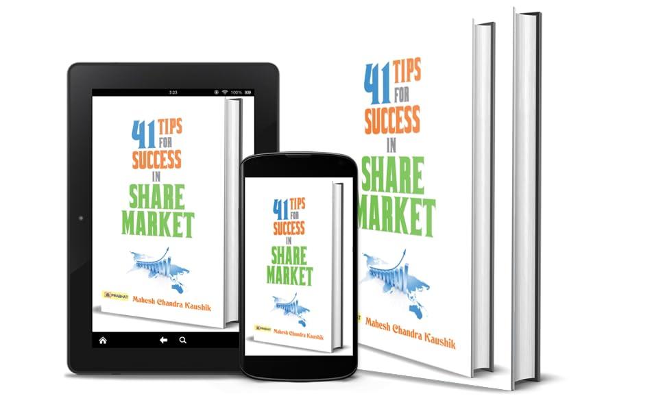 41 Tips for Success in Share Market (Stock Market Investing Books English) by Mahesh Chandra Kaushik