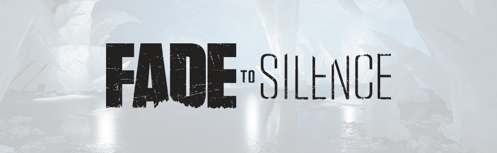 fade to silence;thq nordic;thq;horror;survival