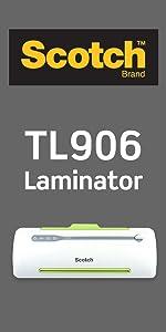 Scotch TL906 Laminator