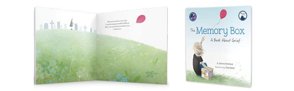 Grief; fear - The Memory Box: A Book About Grief