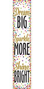 confetti dream big sparkle more shine bright banner