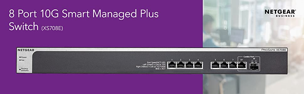netgear xs708e ethernet switch 10g gigabit smart managed plus port