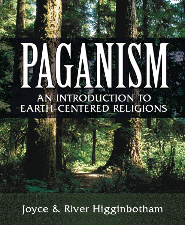 Paganism: An Introduction to Earth-centered Religions: River