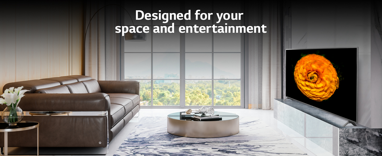 Designed for your space and entertainment