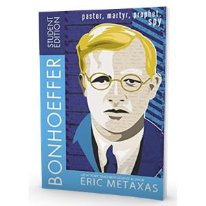 bonhoeffer student edition; eric metaxas