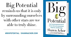 big potential;shawn achor;business book;new in business;happiness advantage;before happiness
