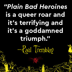 Paul Tremblay, Plain Bad Heroines