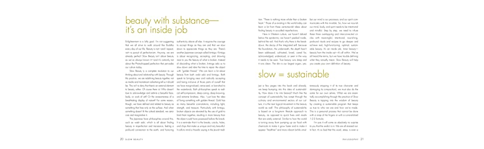 Slow Beauty, beauty with substance