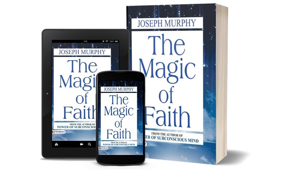The Magic of Faith