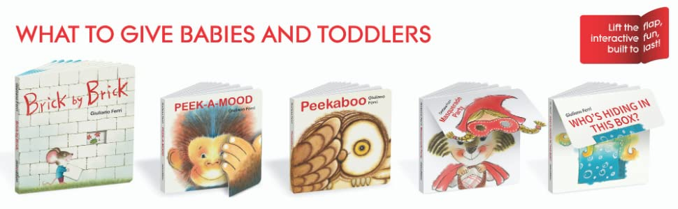 What to Give Babies and Toddlers - Board Books by Giuliano Ferri