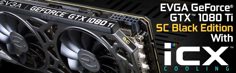 EVGA GeForce GTX 1080 Ti SC Black Edition Gaming, 11GB GDDR5X, iCX Cooler &  LED, Optimized Airflow Design, Interlaced Pin Fin Graphics Card
