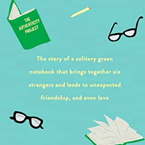 The Authenticity Project,Clare Pooley,best friend gifts,mothers day gifts,heartwarming,good books