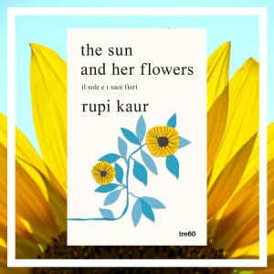rupikaur; the sun and her flowers