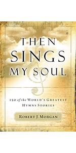 then sings my soul book one robert morgan