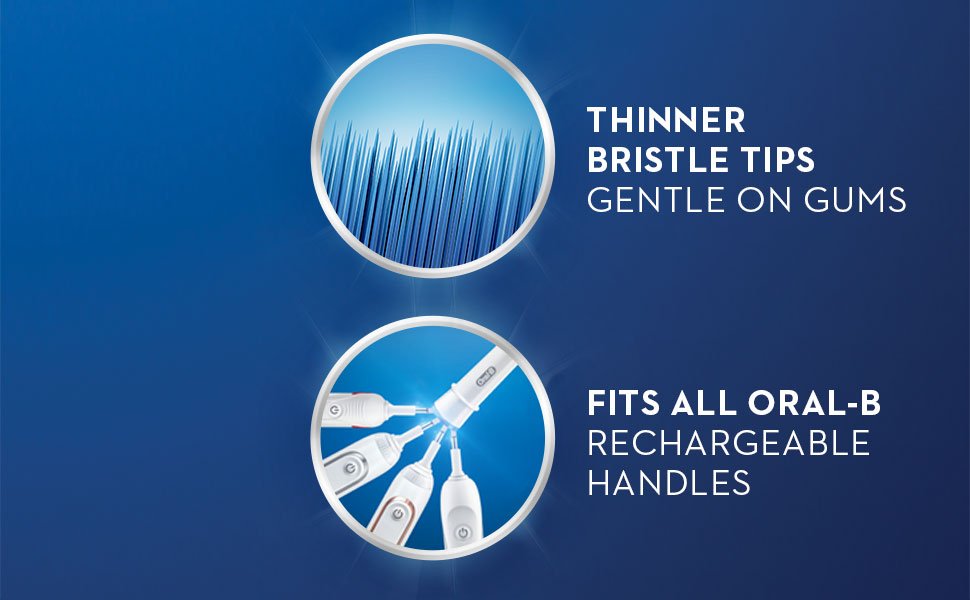 Thinner bristle tips gentle on gums   Fits all Oral-B rechargeable handles
