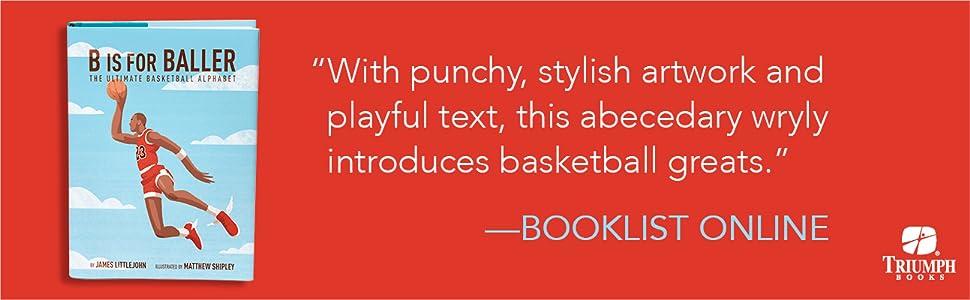B is for Baller: The Ultimate Basketball Alphabet: James