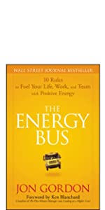energy bus, jon gordon, jon gordon books, jon gordon guides, jon gordon fables